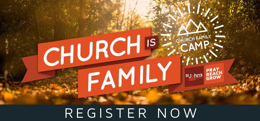 Church is Family: Register now for the 2017 St. John's Church Family Camp