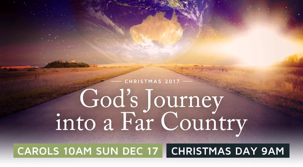 Christmas 2017: Carols 10AM Sun Dec 17, Christmas Day 9AM